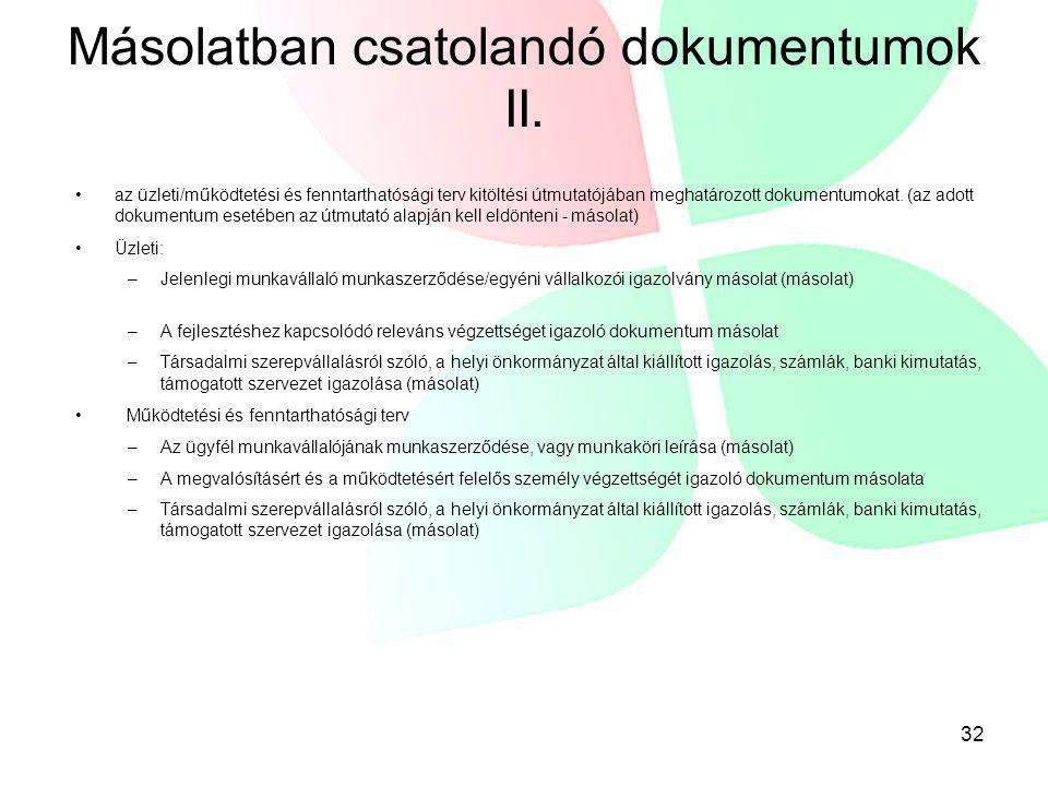 Másolatban csatolandó dokumentumok II.