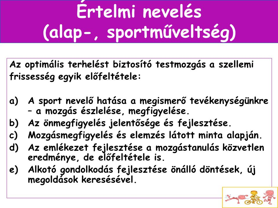 Értelmi nevelés (alap-, sportműveltség)