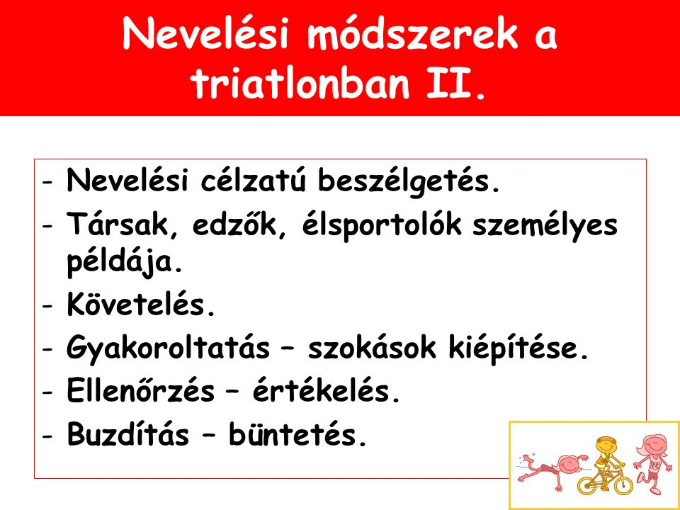 Nevelési módszerek a triatlonban II.
