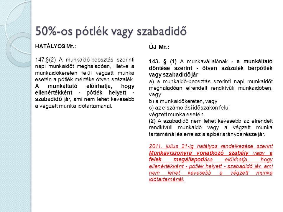 50%-os pótlék vagy szabadidő
