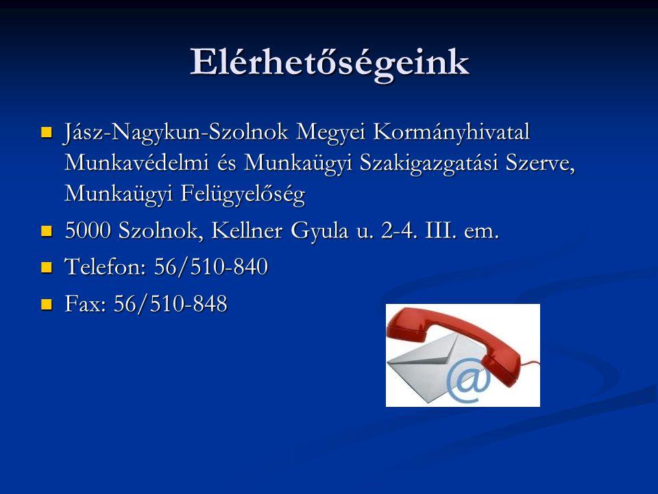 Elérhetőségeink Jász-Nagykun-Szolnok Megyei Kormányhivatal Munkavédelmi és Munkaügyi Szakigazgatási Szerve, Munkaügyi Felügyelőség.