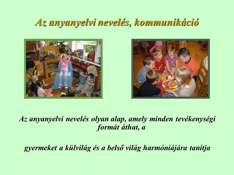 Az anyanyelvi nevelés, kommunikáció