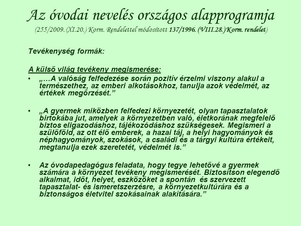 Az óvodai nevelés országos alapprogramja (255/2009. (XI. 20. ) Korm