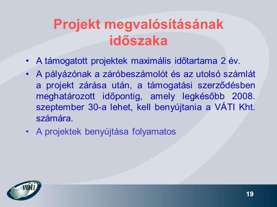 Projekt megvalósításának időszaka