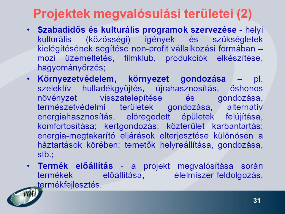 Projektek megvalósulási területei (2)