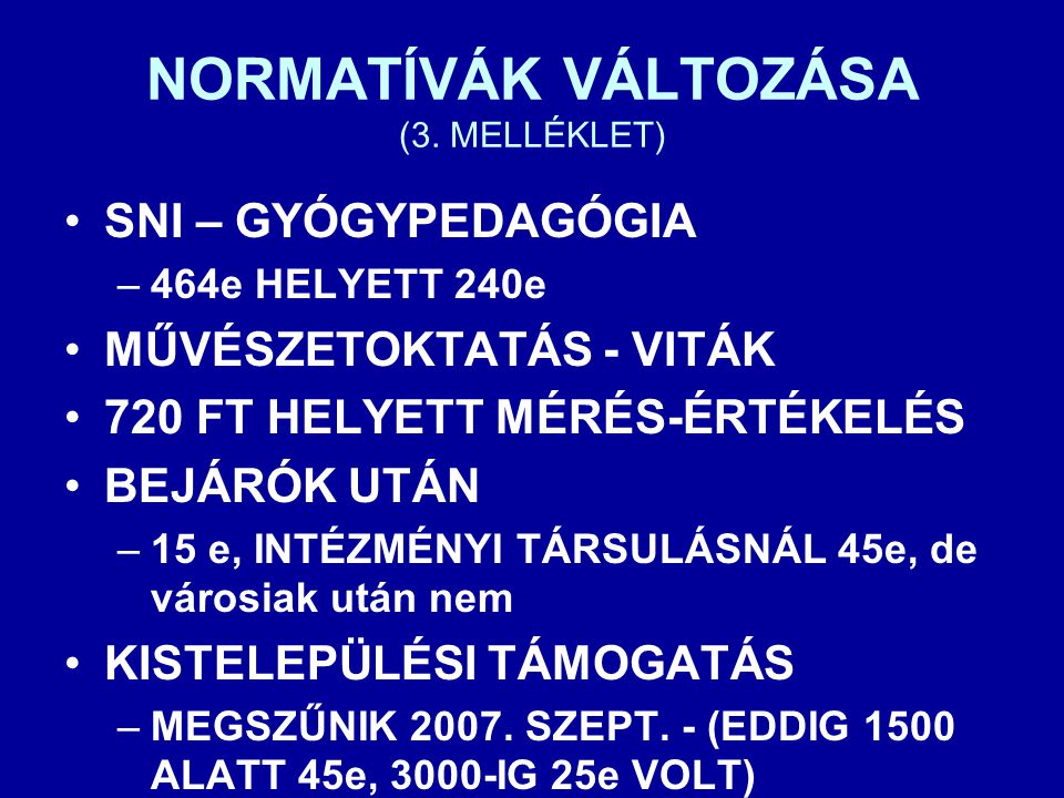 NORMATÍVÁK VÁLTOZÁSA (3. MELLÉKLET)