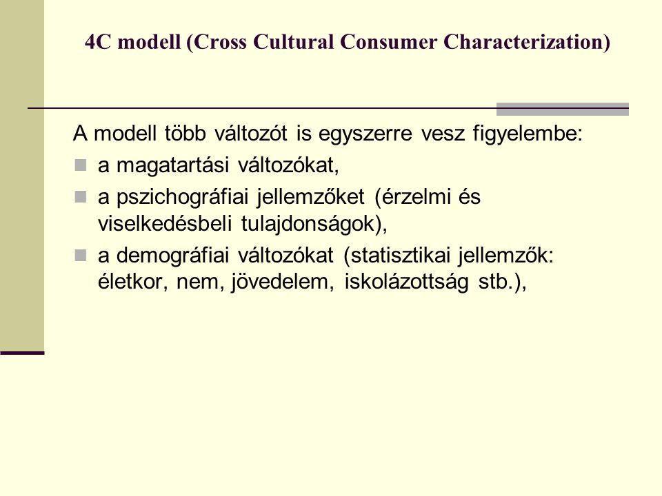 4C modell (Cross Cultural Consumer Characterization)