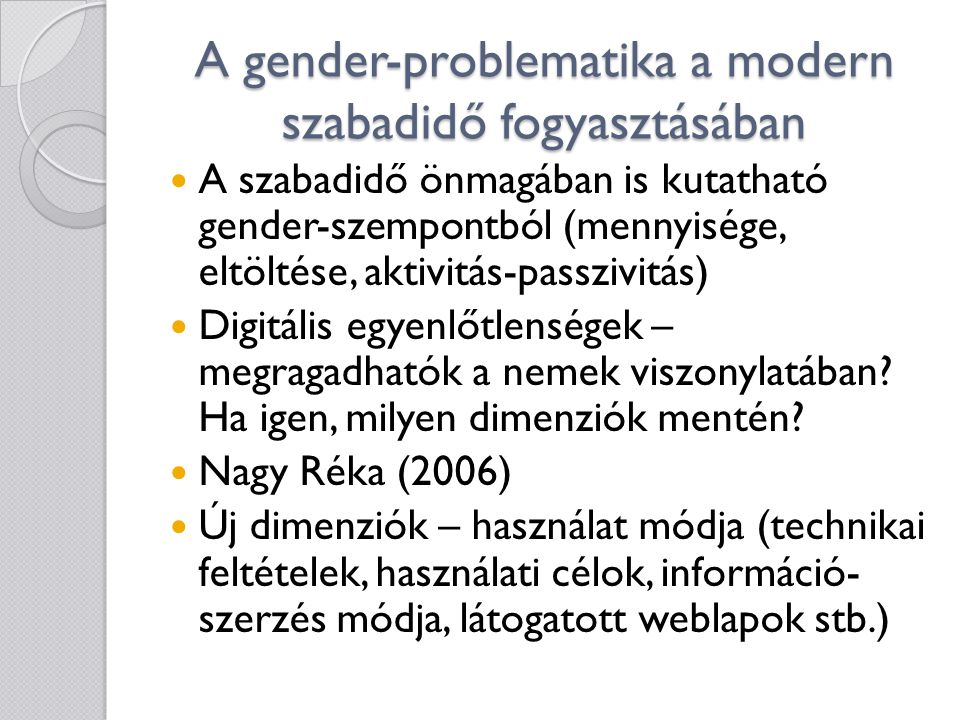 A gender-problematika a modern szabadidő fogyasztásában