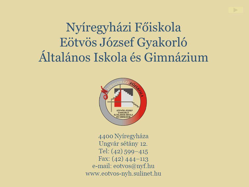 Nyíregyházi Főiskola Eötvös József Gyakorló Általános Iskola és Gimnázium