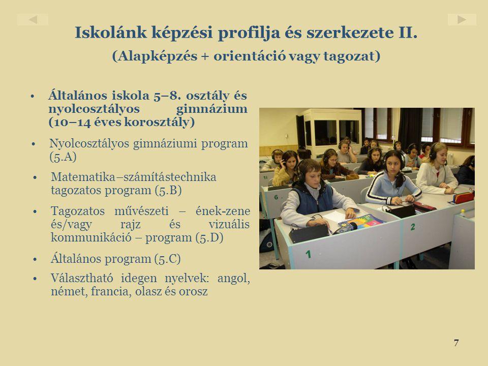 Iskolánk képzési profilja és szerkezete II