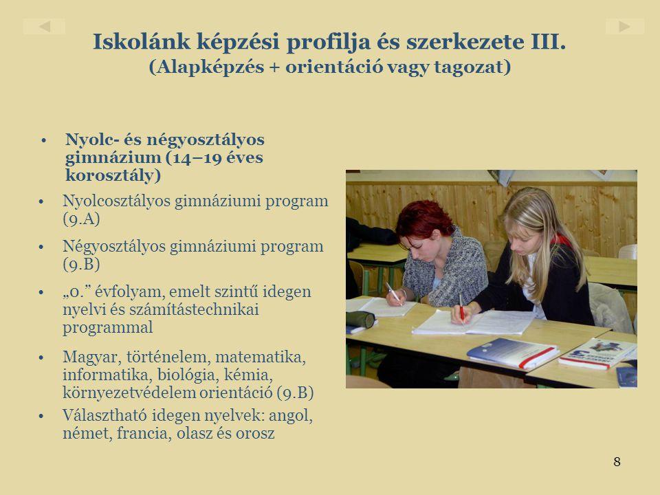 Iskolánk képzési profilja és szerkezete III
