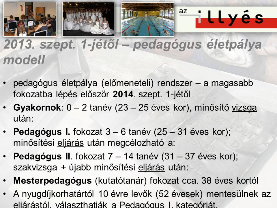 2013. szept. 1-jétől – pedagógus életpálya modell
