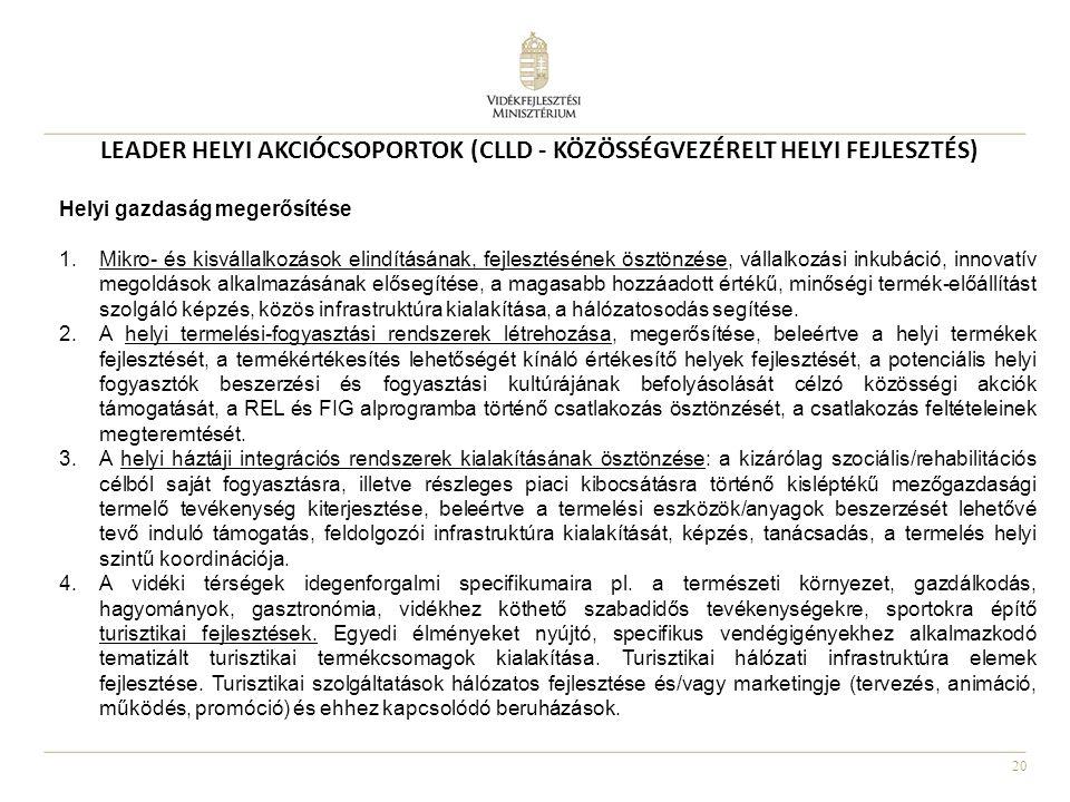 LEADER HELYI AKCIÓCSOPORTOK (CLLD - KÖZÖSSÉGVEZÉRELT HELYI FEJLESZTÉS)