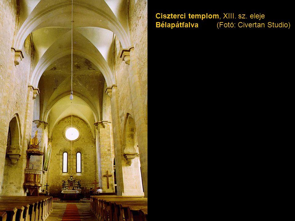 Ciszterci templom, XIII. sz. eleje