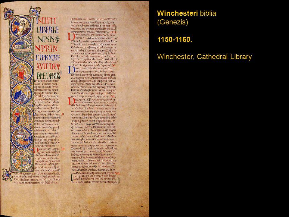 Winchesteri biblia (Genezis) 1150-1160. Winchester, Cathedral Library