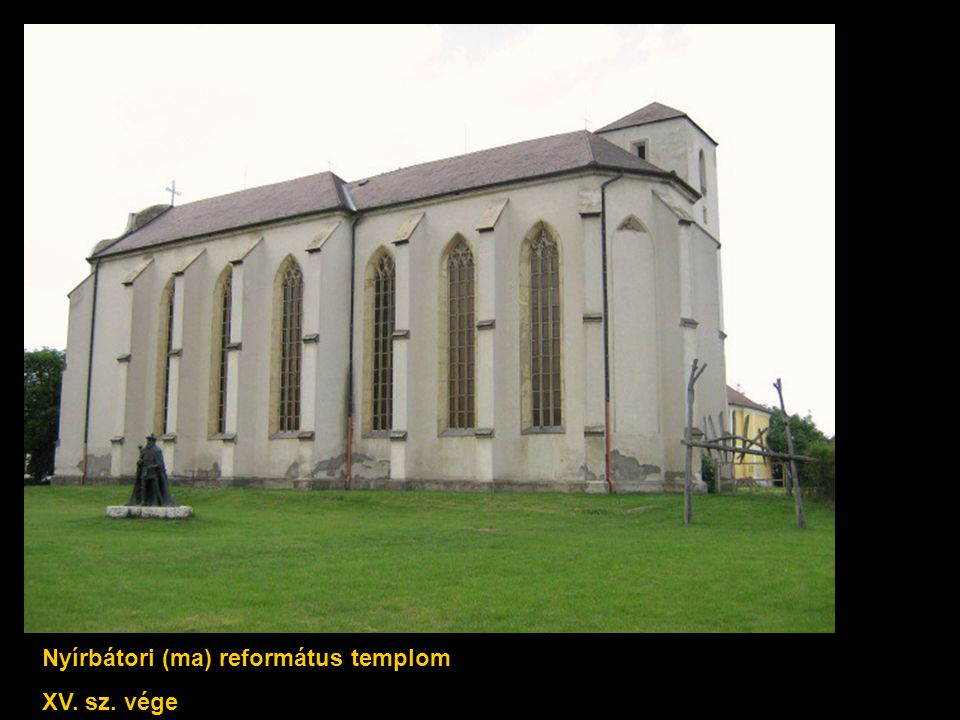 Nyírbátori (ma) református templom