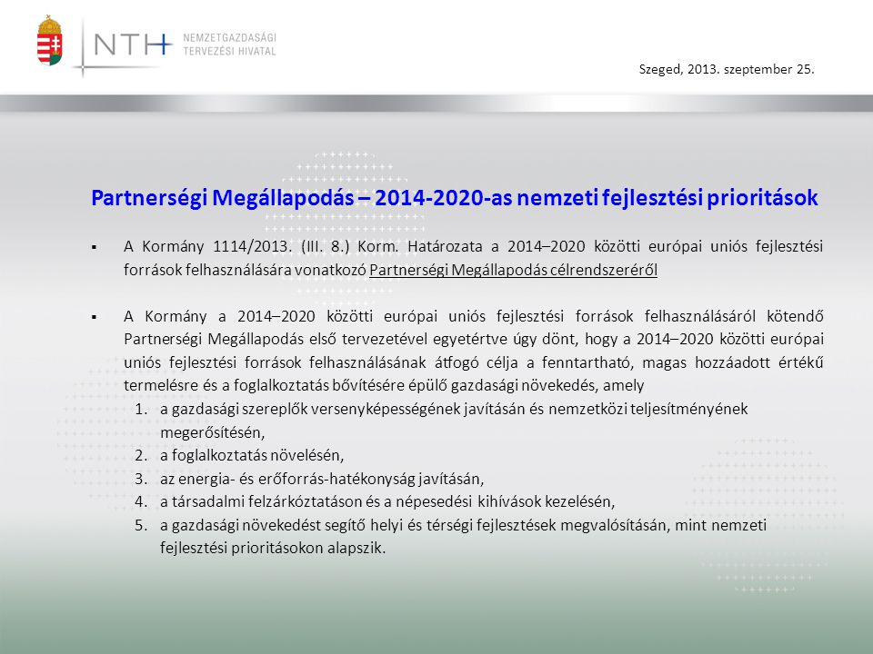 Partnerségi Megállapodás – 2014-2020-as nemzeti fejlesztési prioritások