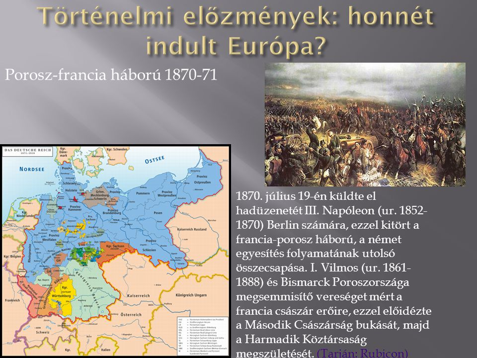 Történelmi előzmények: honnét indult Európa