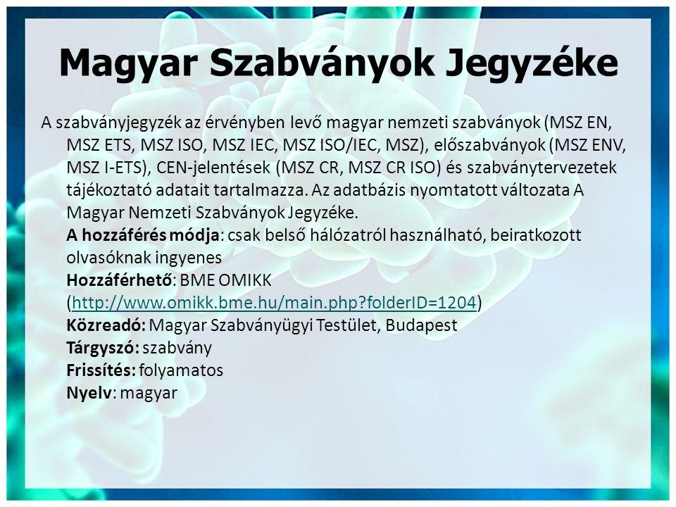 Magyar Szabványok Jegyzéke