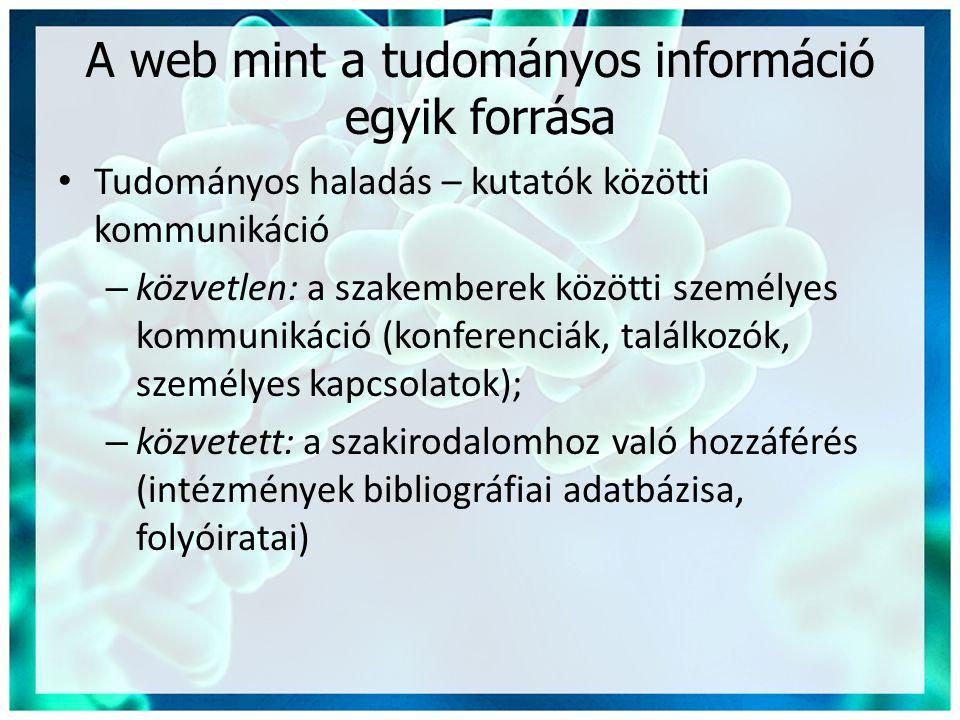 A web mint a tudományos információ egyik forrása