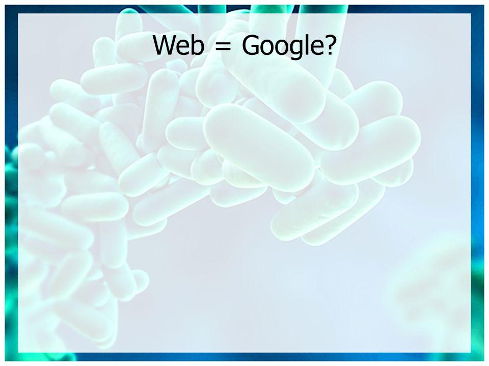 Web = Google