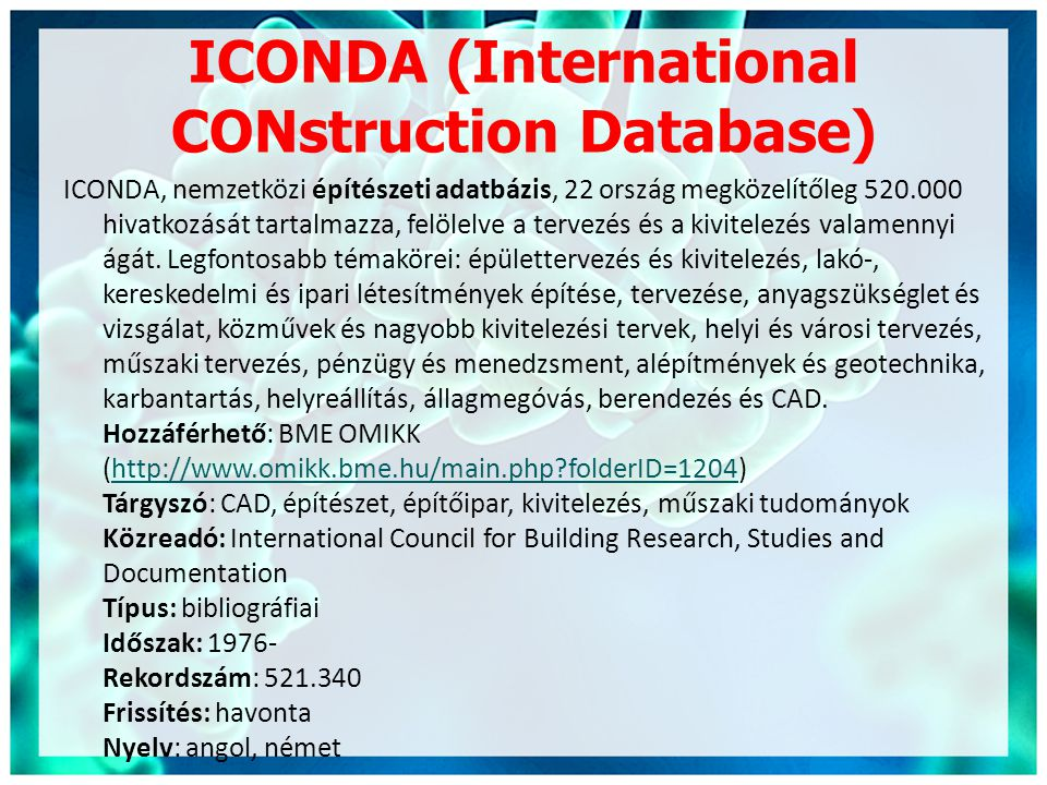 ICONDA (International CONstruction Database)