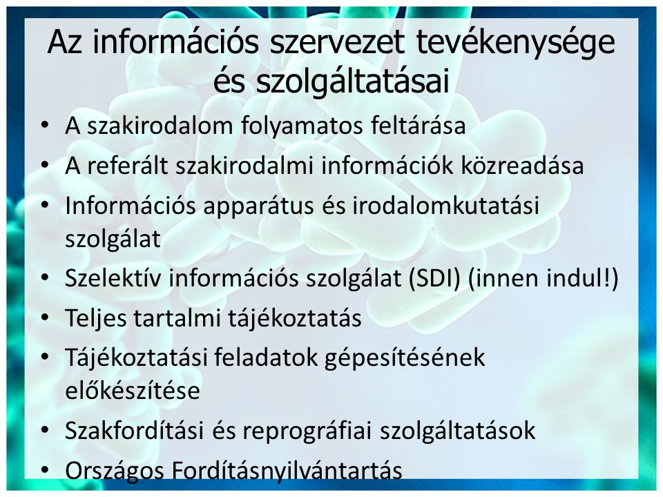Az információs szervezet tevékenysége és szolgáltatásai