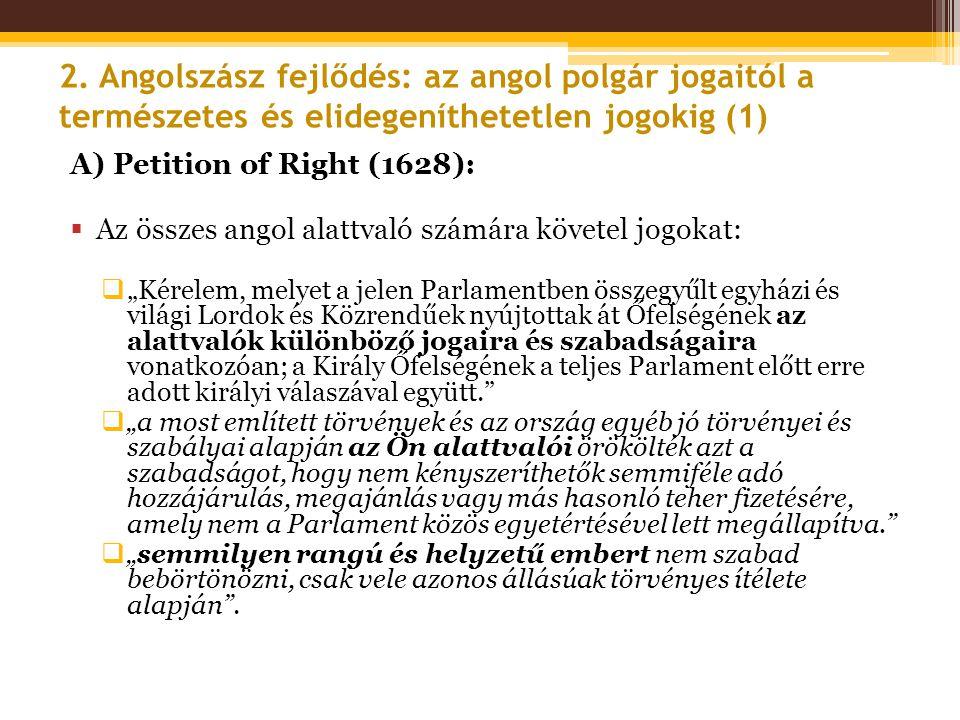 2. Angolszász fejlődés: az angol polgár jogaitól a természetes és elidegeníthetetlen jogokig (1)