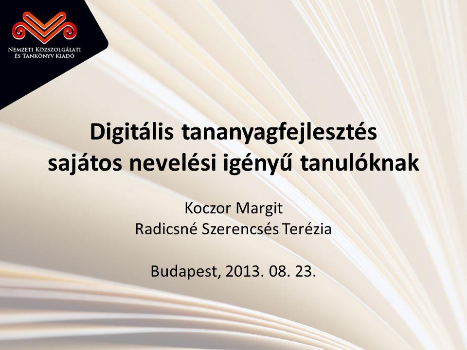 Digitális tananyagfejlesztés sajátos nevelési igényű tanulóknak