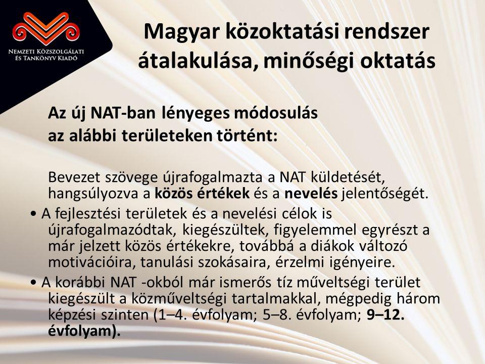 Magyar közoktatási rendszer átalakulása, minőségi oktatás