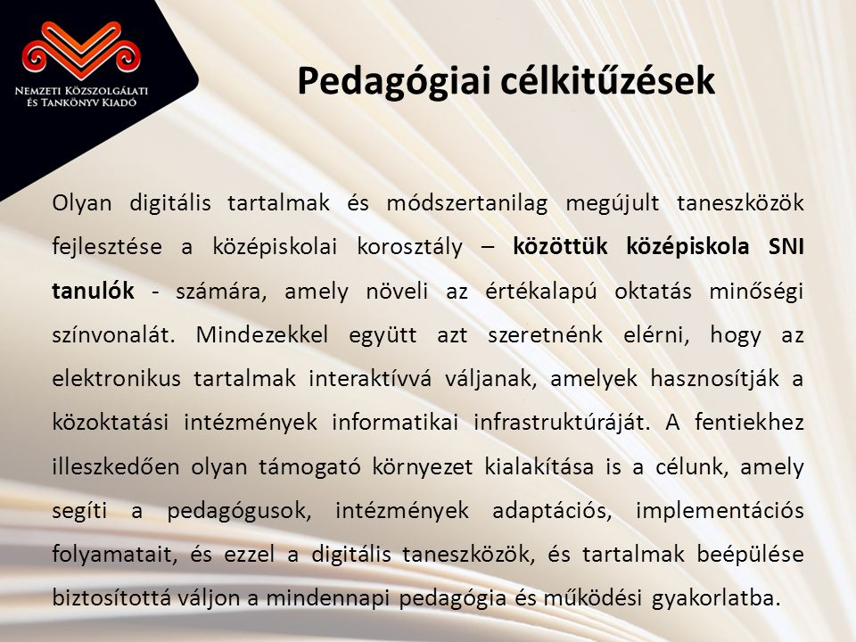 Pedagógiai célkitűzések