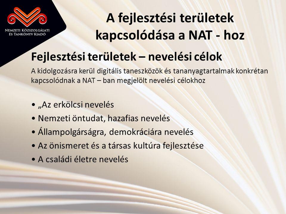 A fejlesztési területek kapcsolódása a NAT - hoz
