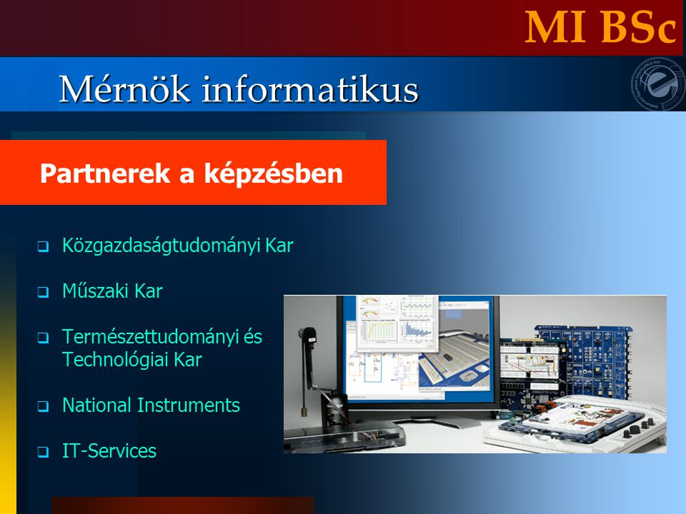 MI BSc Mérnök informatikus Partnerek a képzésben