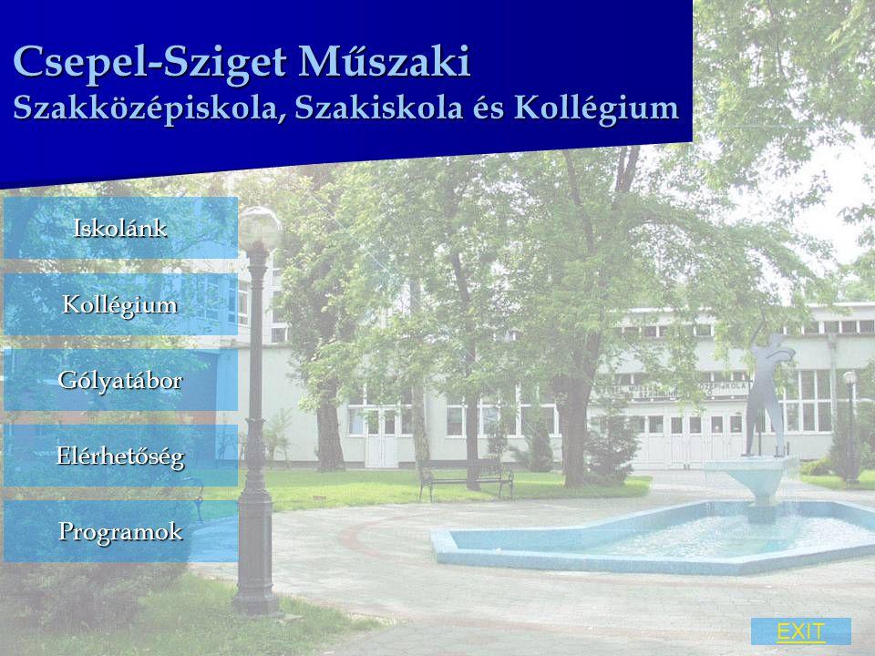 Csepel-Sziget Műszaki Szakközépiskola, Szakiskola és Kollégium