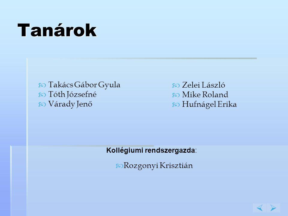 Tanárok   Takács Gábor Gyula Tóth Józsefné Várady Jenő Zelei László