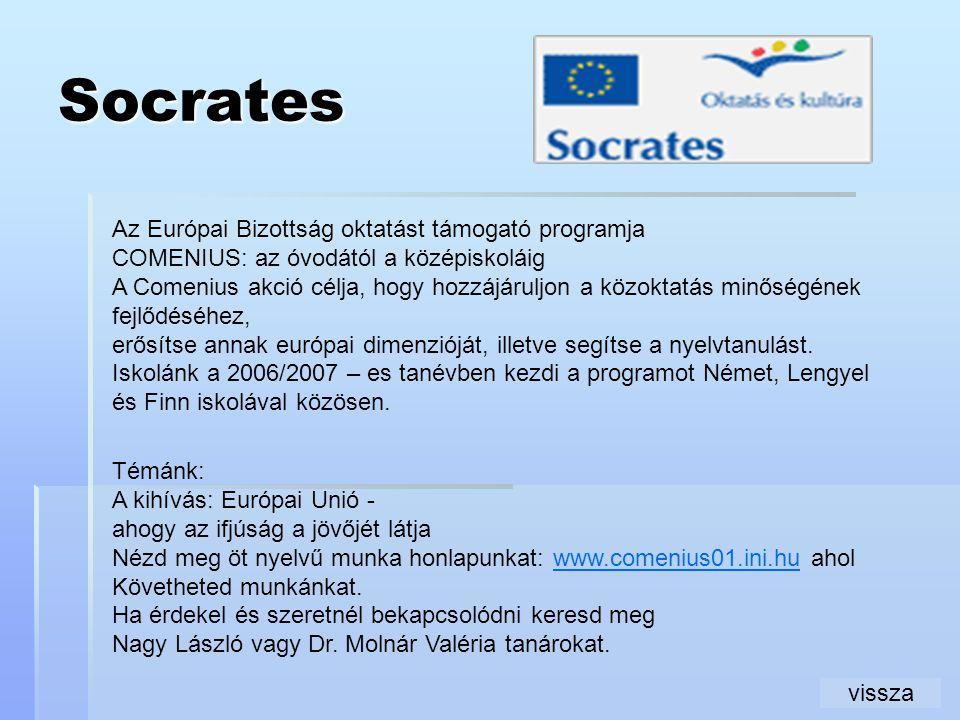 Socrates Az Európai Bizottság oktatást támogató programja