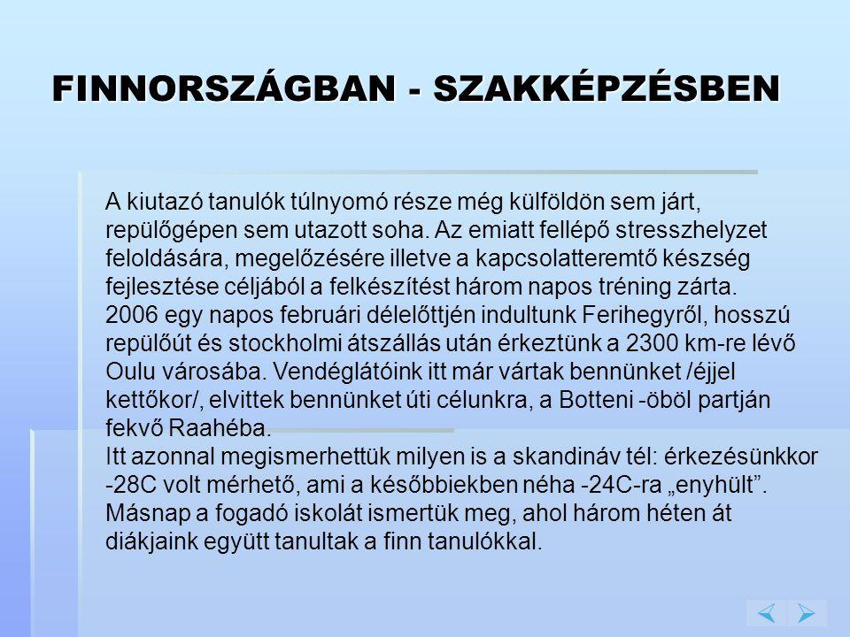 FINNORSZÁGBAN - SZAKKÉPZÉSBEN