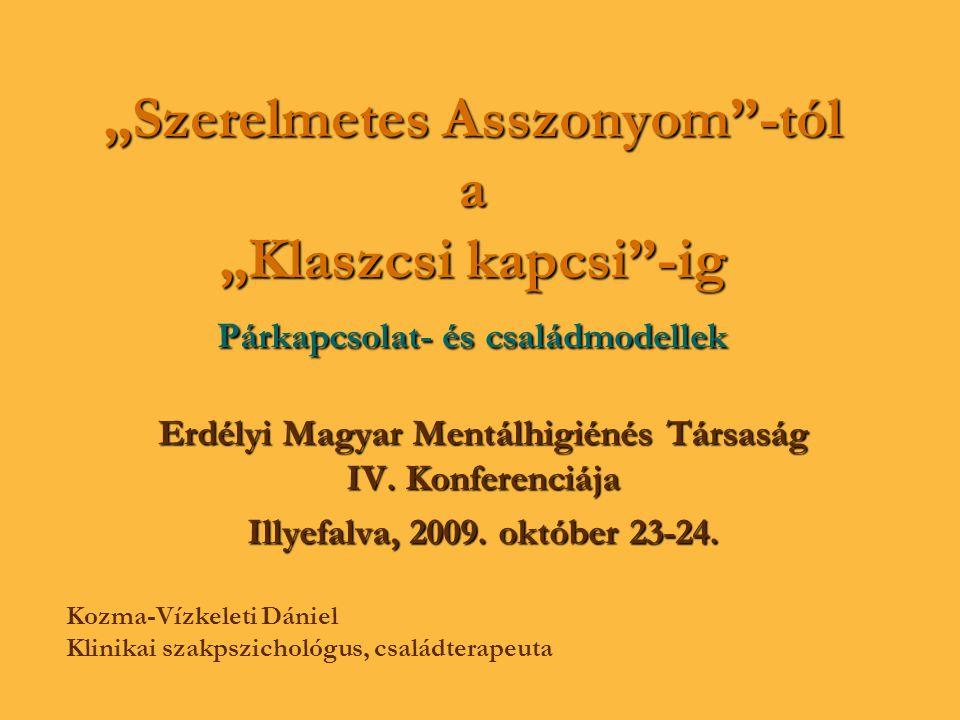 Erdélyi Magyar Mentálhigiénés Társaság IV. Konferenciája