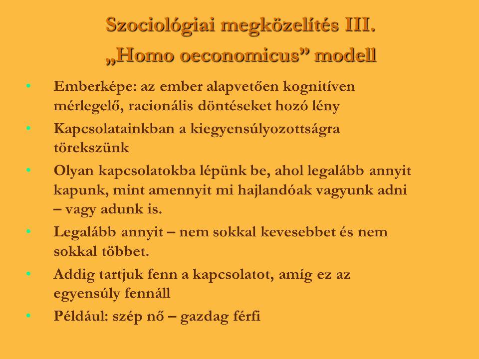 """Szociológiai megközelítés III. """"Homo oeconomicus modell"""