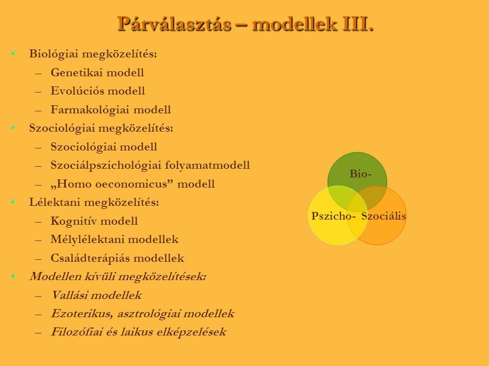 Párválasztás – modellek III.