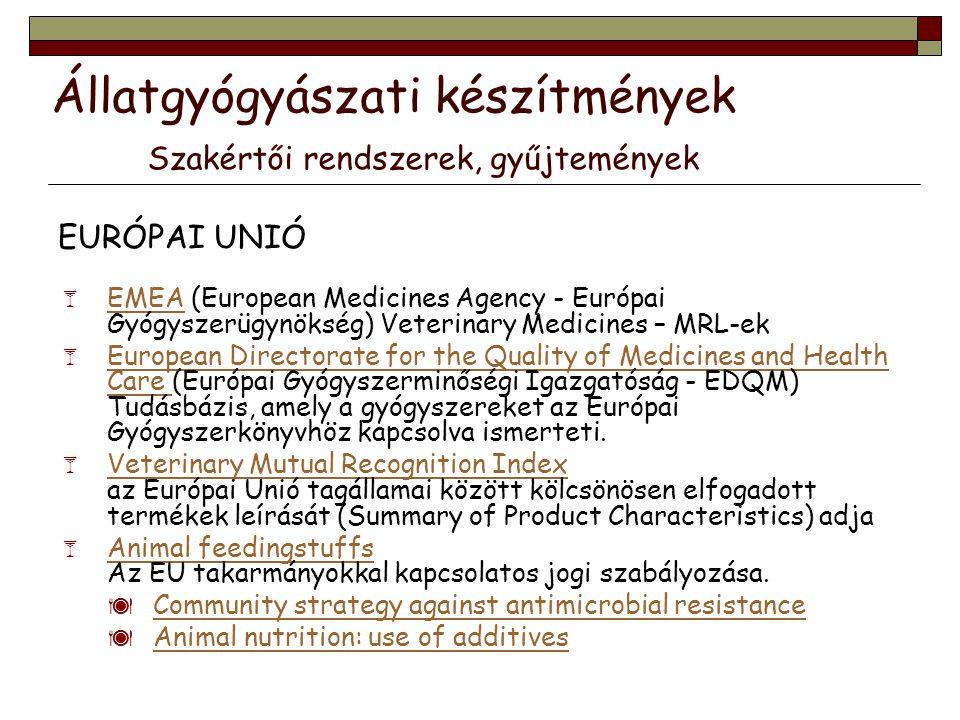 Állatgyógyászati készítmények Szakértői rendszerek, gyűjtemények