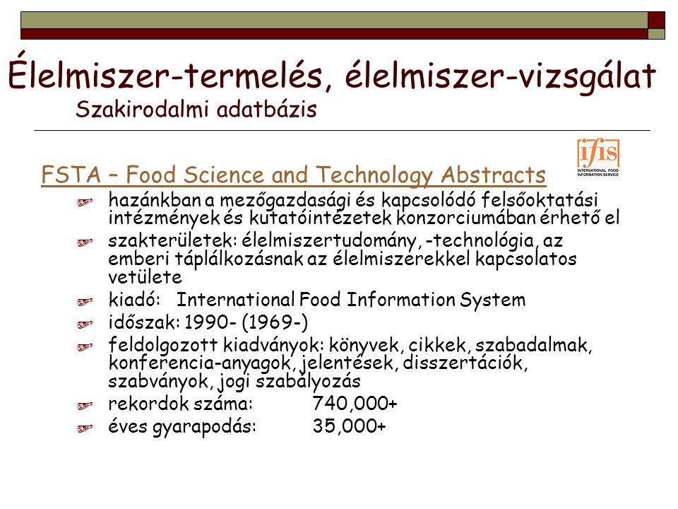 Élelmiszer-termelés, élelmiszer-vizsgálat Szakirodalmi adatbázis