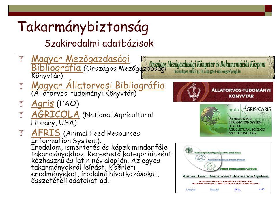 Takarmánybiztonság Szakirodalmi adatbázisok