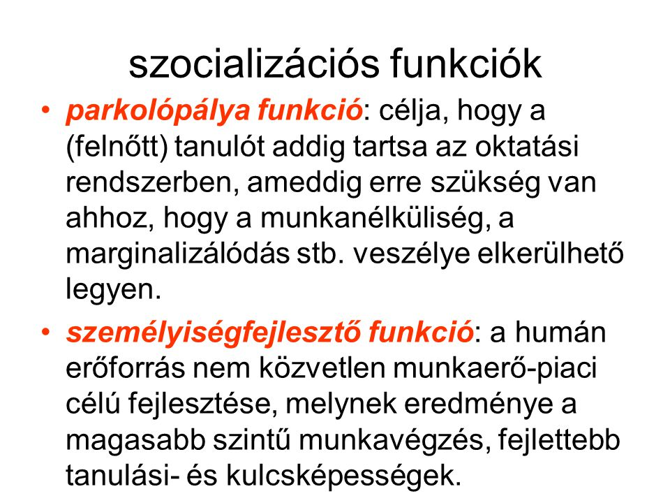 szocializációs funkciók