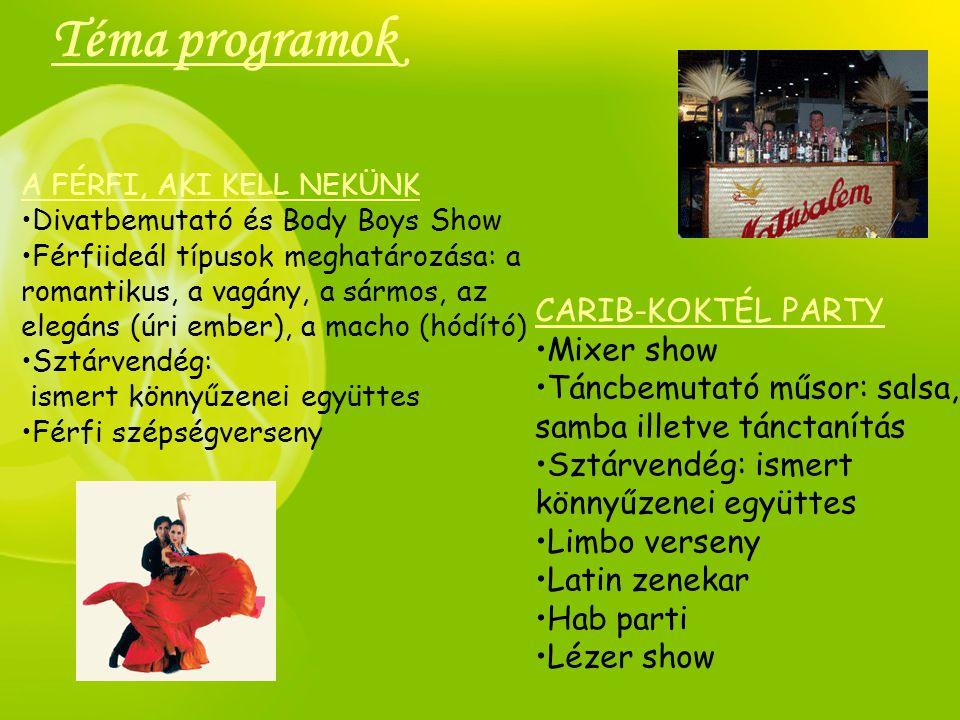 Téma programok CARIB-KOKTÉL PARTY Mixer show