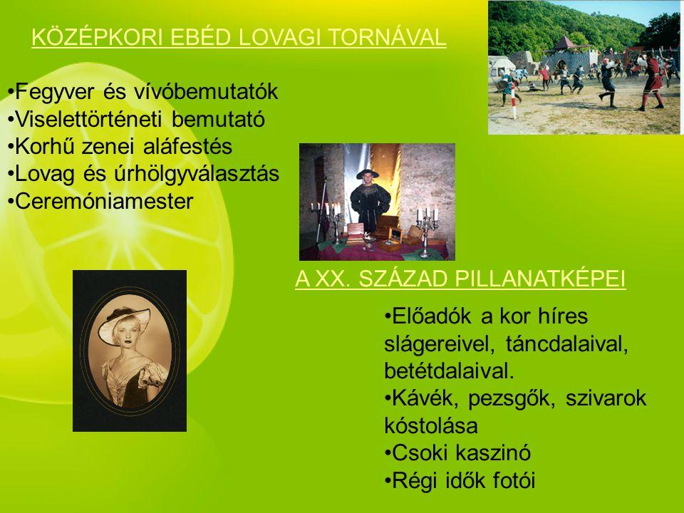 KÖZÉPKORI EBÉD LOVAGI TORNÁVAL