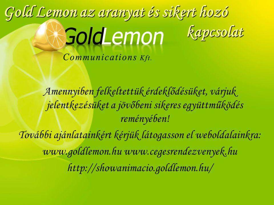 Gold Lemon az aranyat és sikert hozó kapcsolat