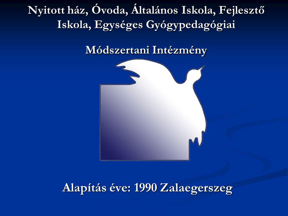 Alapítás éve: 1990 Zalaegerszeg