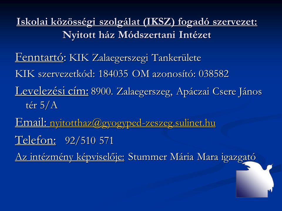 Fenntartó: KIK Zalaegerszegi Tankerülete