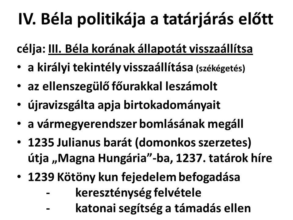IV. Béla politikája a tatárjárás előtt